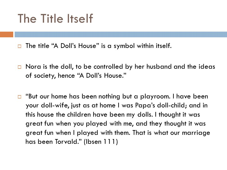 Symbolism In A Dolls House Ppt Video Online Download