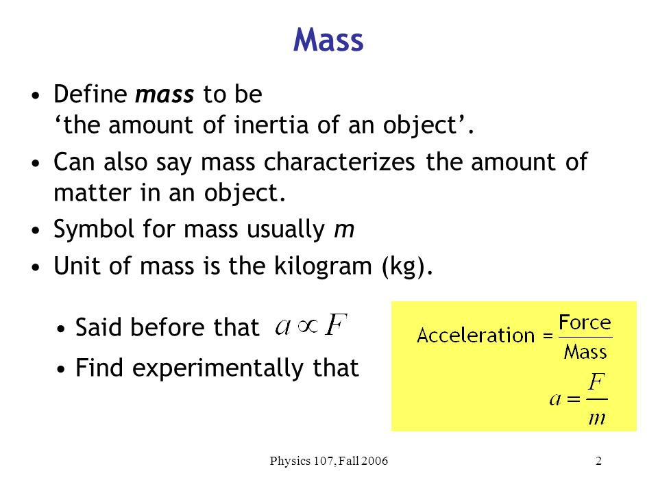 From Last Time Defined Mass M And Inertia Defined Momentum P Ppt