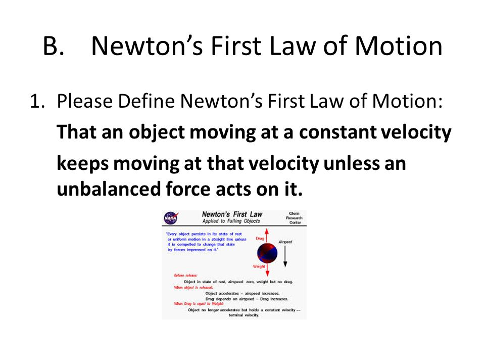 B. Newton's First Law of Motion