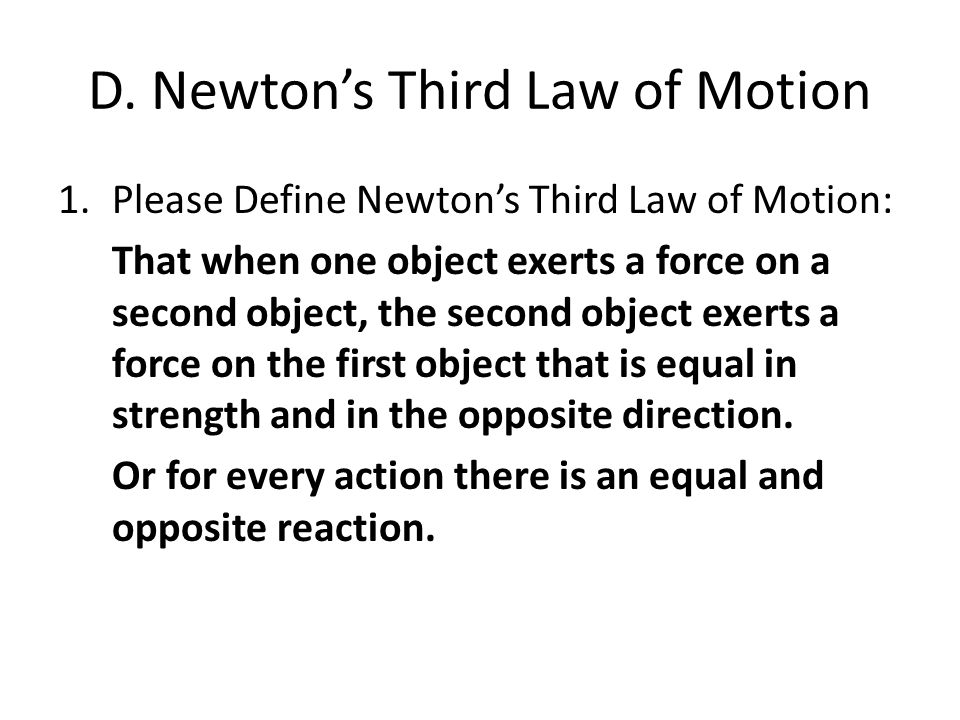 D. Newton's Third Law of Motion