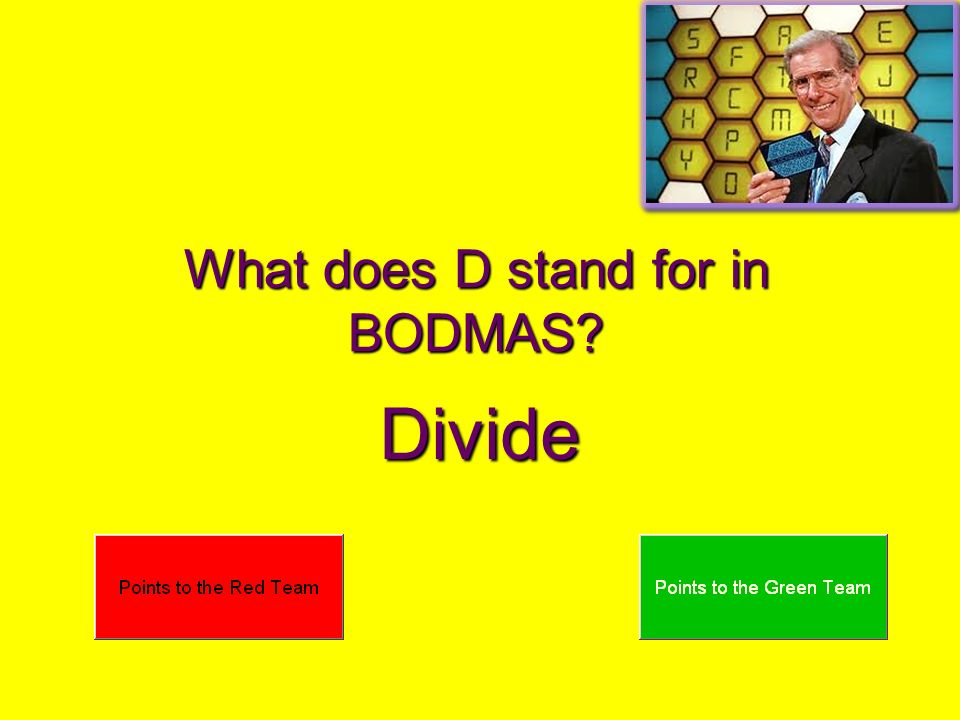 What does D stand for in BODMAS