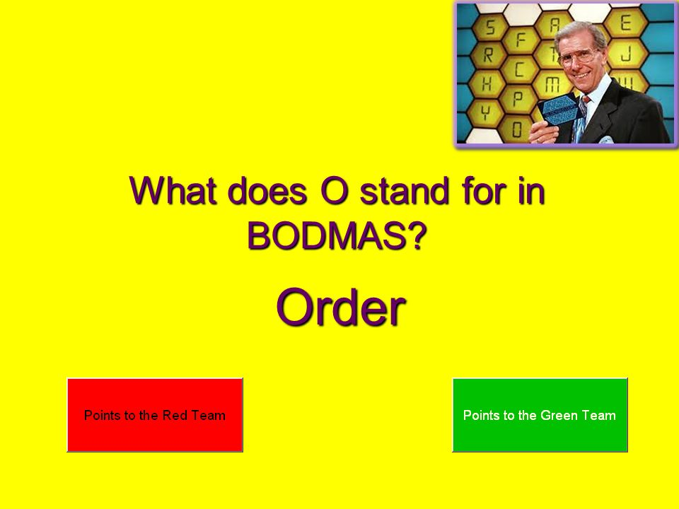 What does O stand for in BODMAS