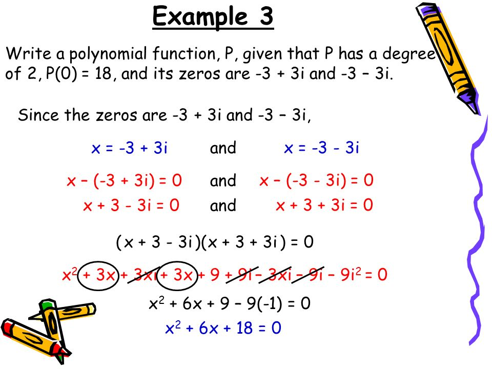 write a polynomial that has the given numbers as roots