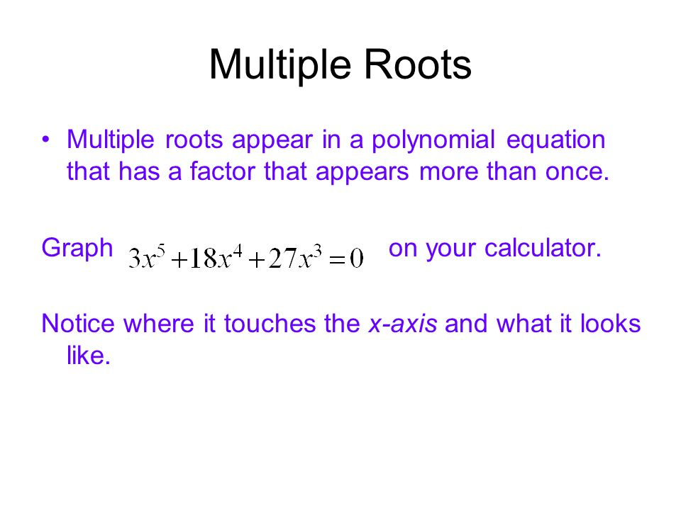 Finding Real Roots of Polynomial Equations - ppt video