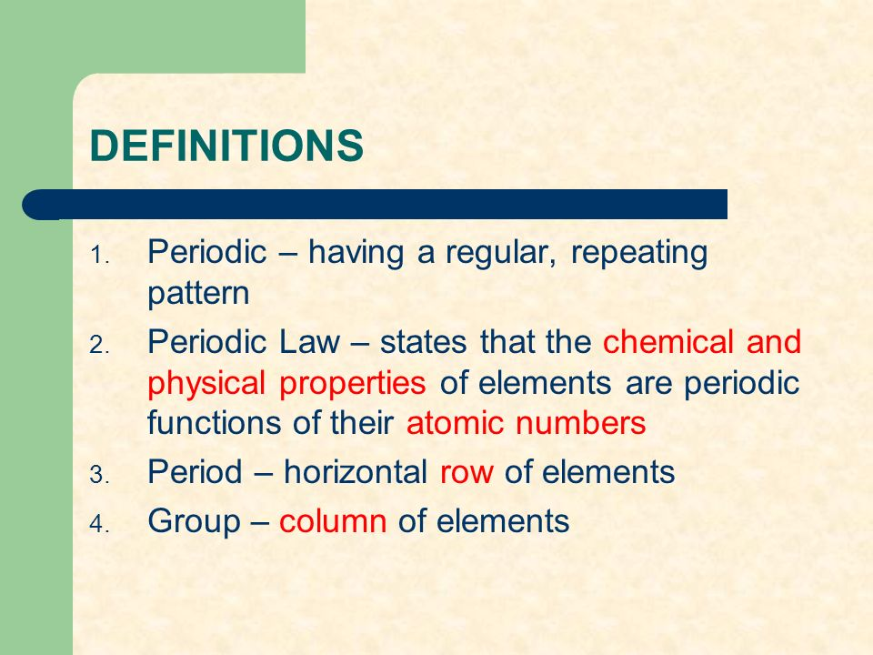Chapter 12 the periodic table ppt video online download 2 definitions urtaz Image collections