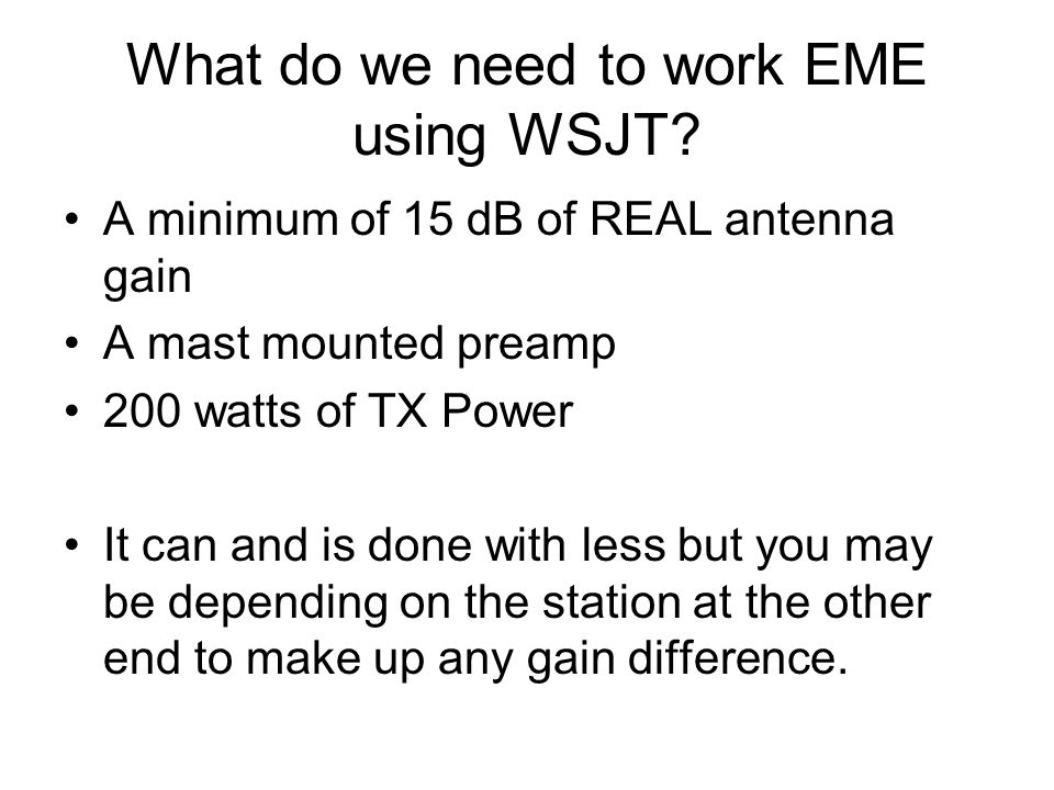 What do we need to work EME using WSJT