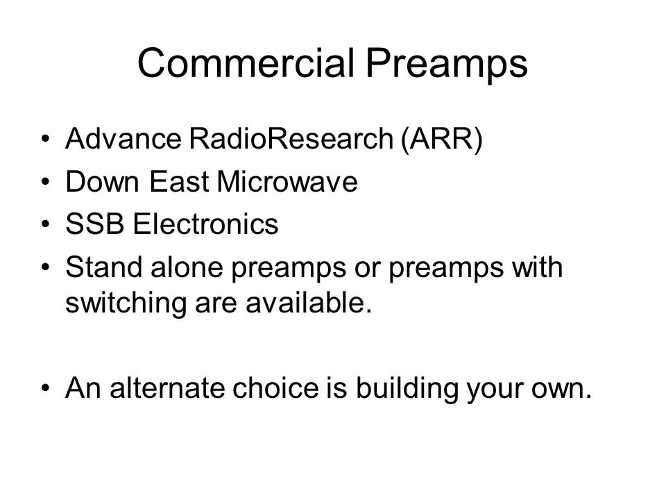 Commercial Preamps Advance RadioResearch (ARR) Down East Microwave