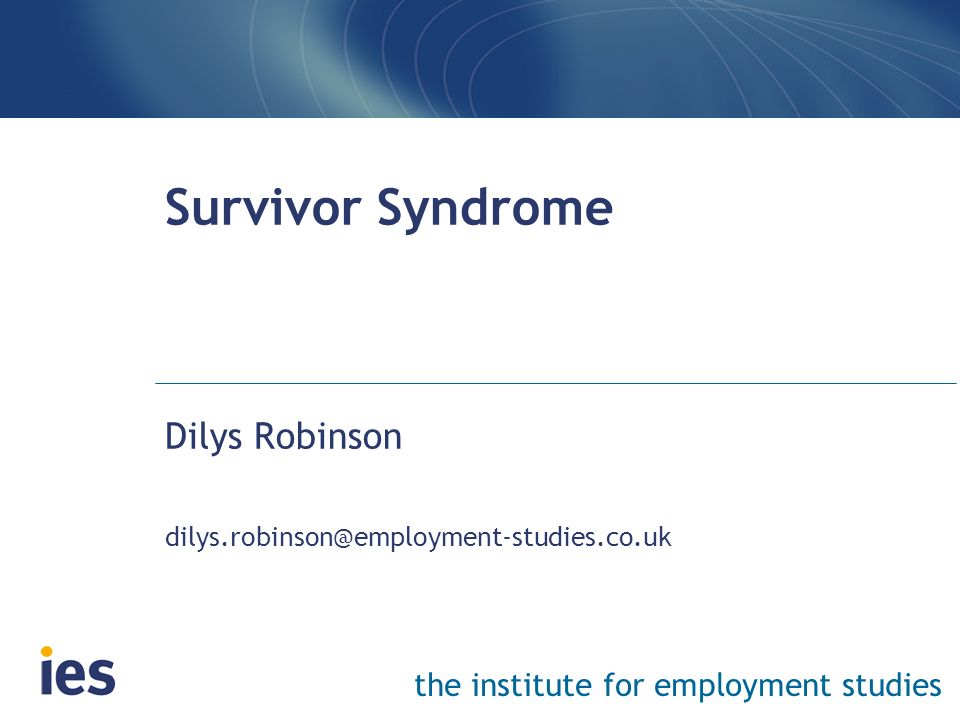 Dilys Robinson dilys.robinson@employment-studies.co.uk