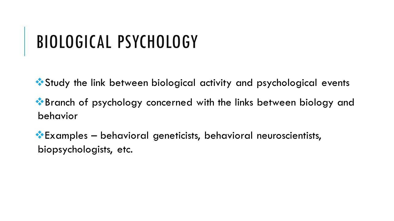 Example Of Biological Psychology 12 Simple But Important
