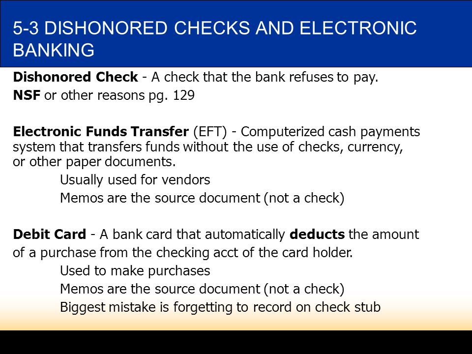 5-3 DISHONORED CHECKS AND ELECTRONIC BANKING