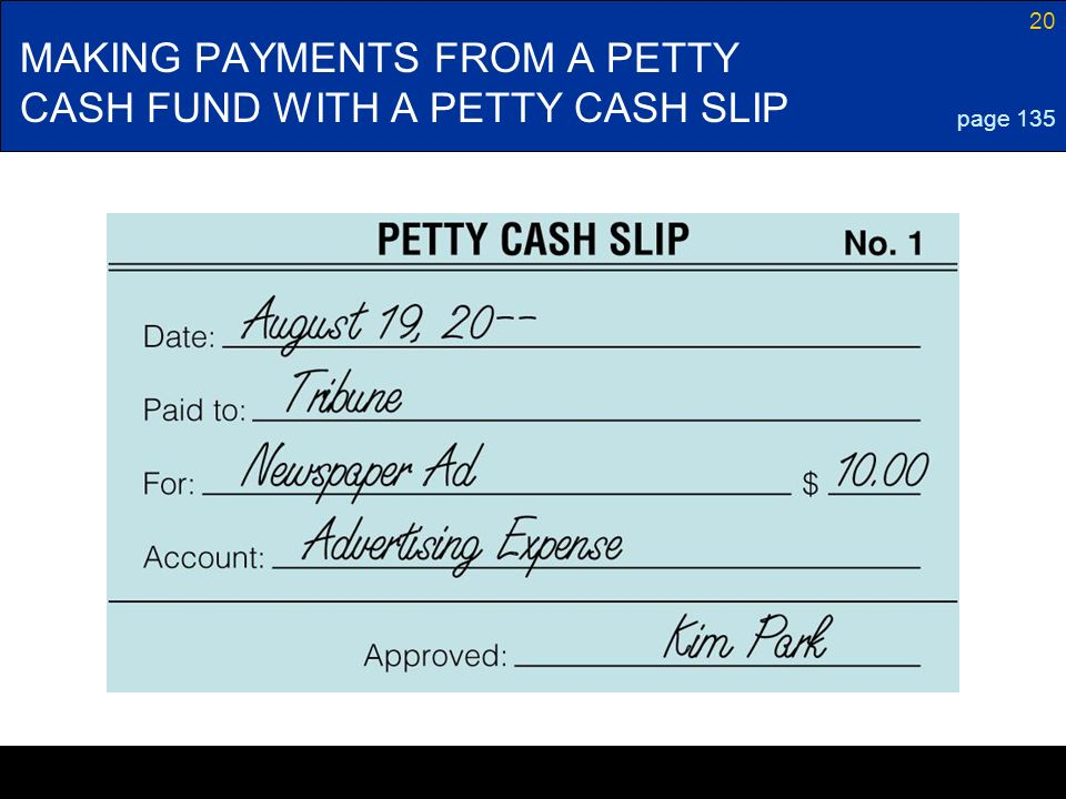 MAKING PAYMENTS FROM A PETTY CASH FUND WITH A PETTY CASH SLIP