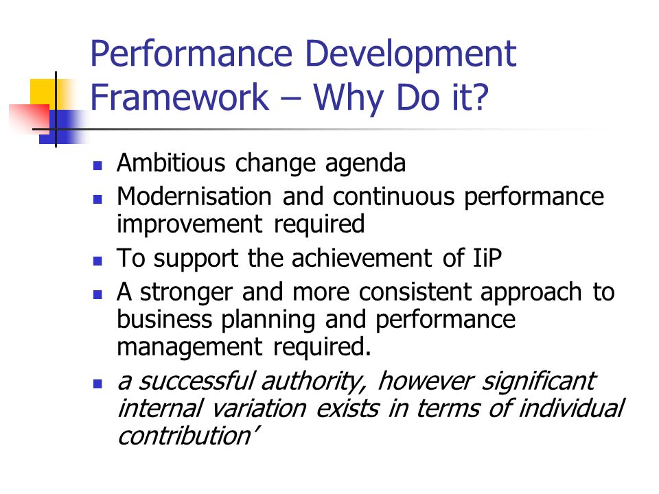 Performance Development Framework – Why Do it