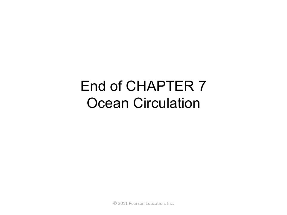 End of CHAPTER 7 Ocean Circulation