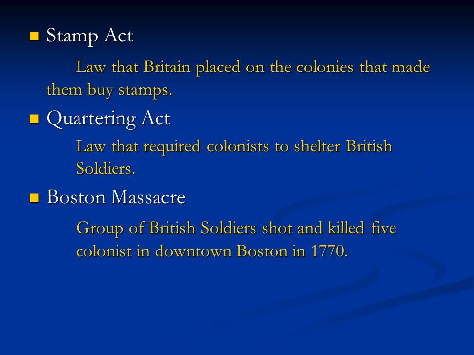 Law that Britain placed on the colonies that made them buy stamps.