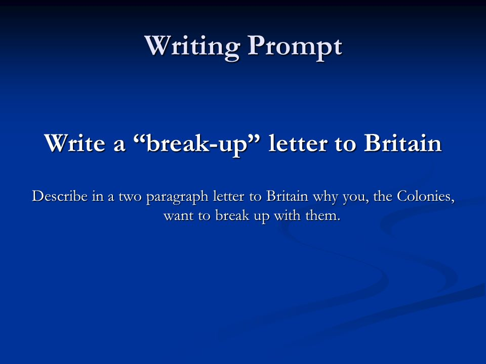 Write a break-up letter to Britain