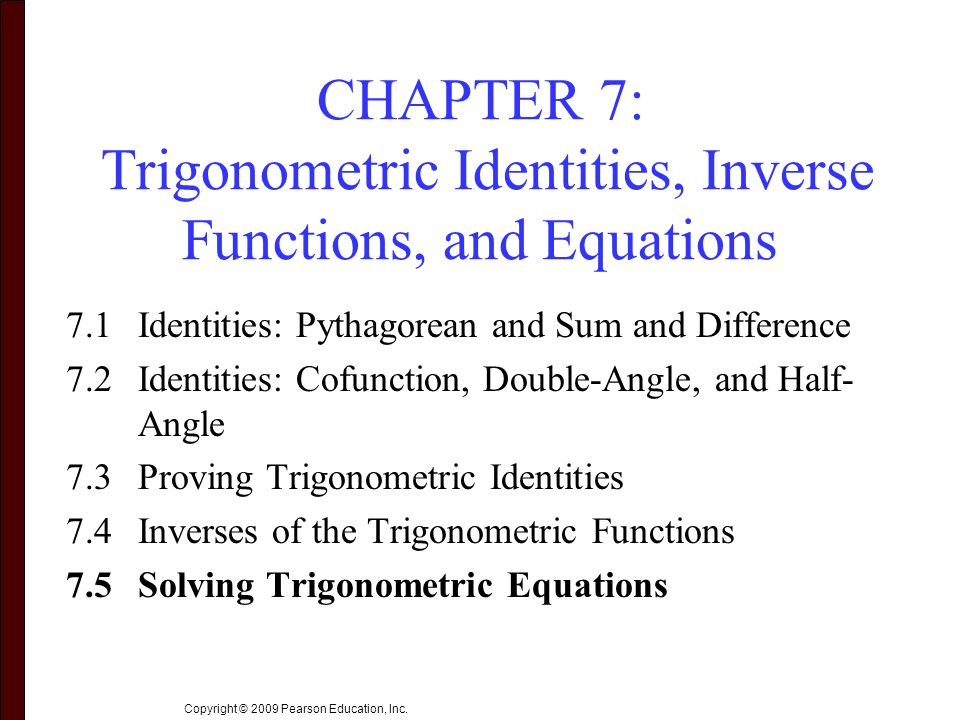 Chapter 7 Trigonometric Identities Inverse Functions And
