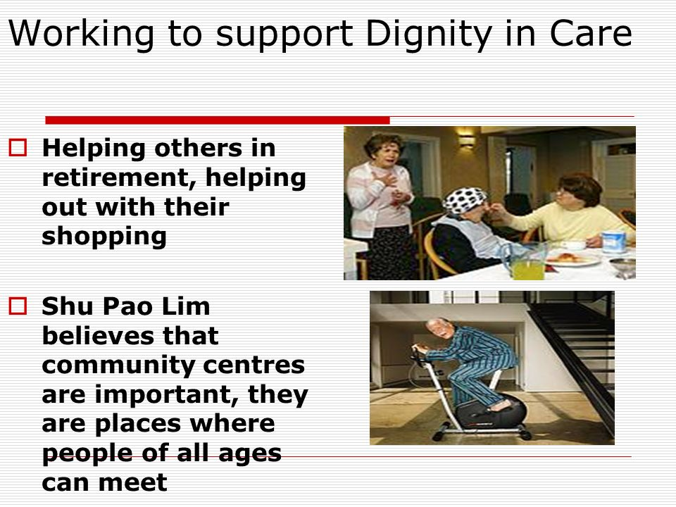 Working to support Dignity in Care