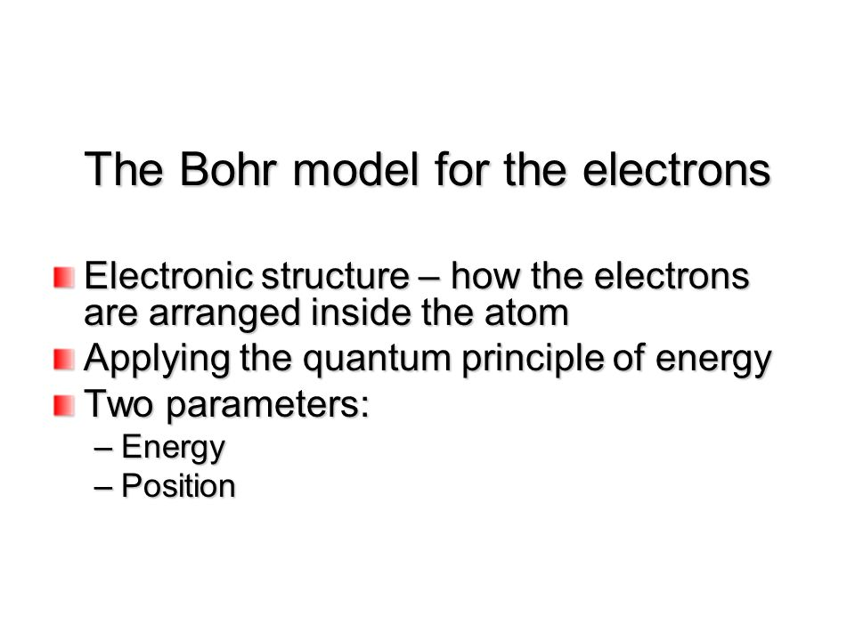 The Bohr Model For The Electrons Ppt Download