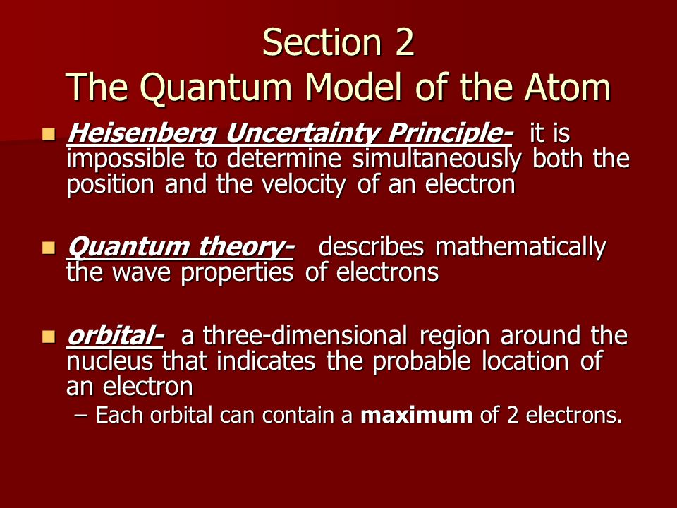 Section 2 The Quantum Model of the Atom