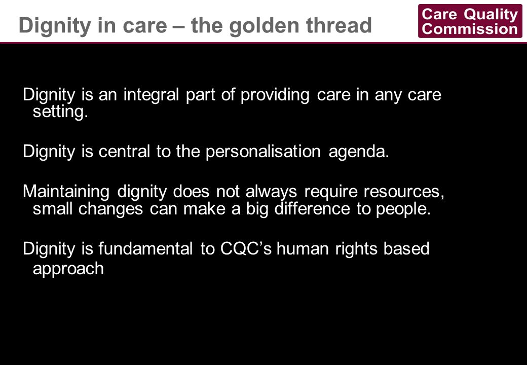 Dignity in care – the golden thread