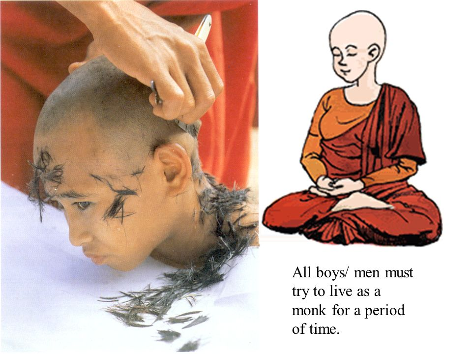 All boys/ men must try to live as a monk for a period of time.
