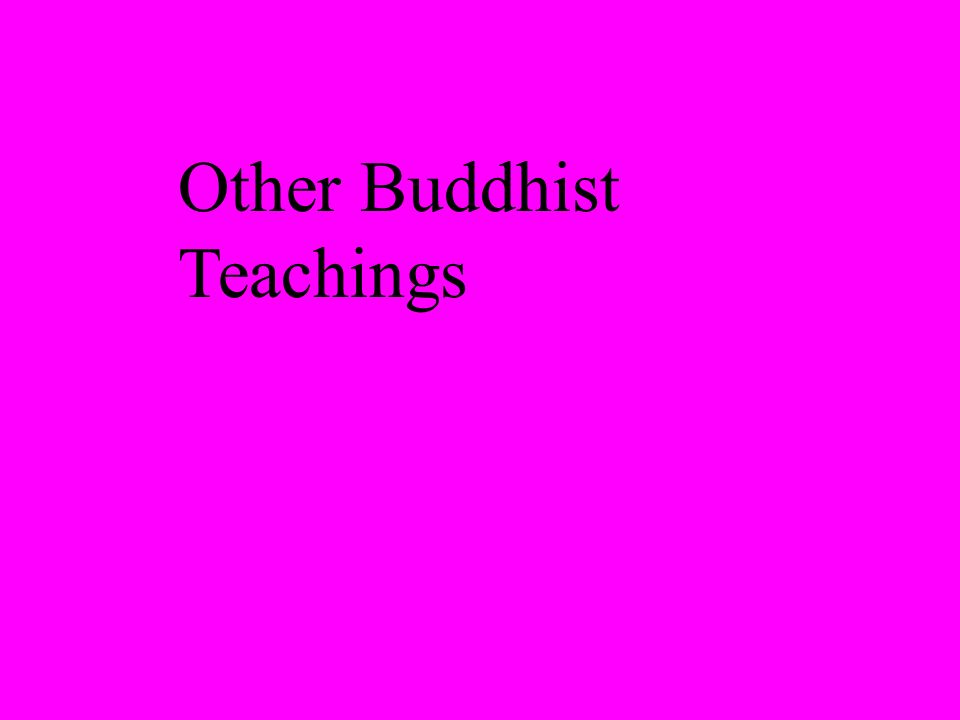 Other Buddhist Teachings