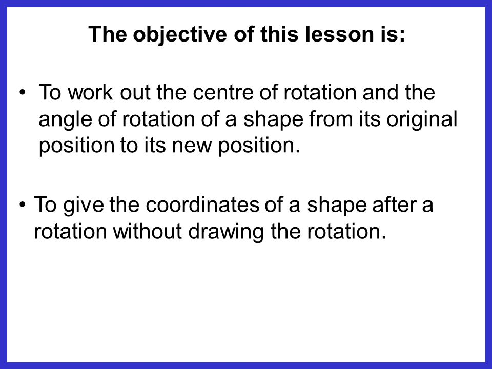The objective of this lesson is: