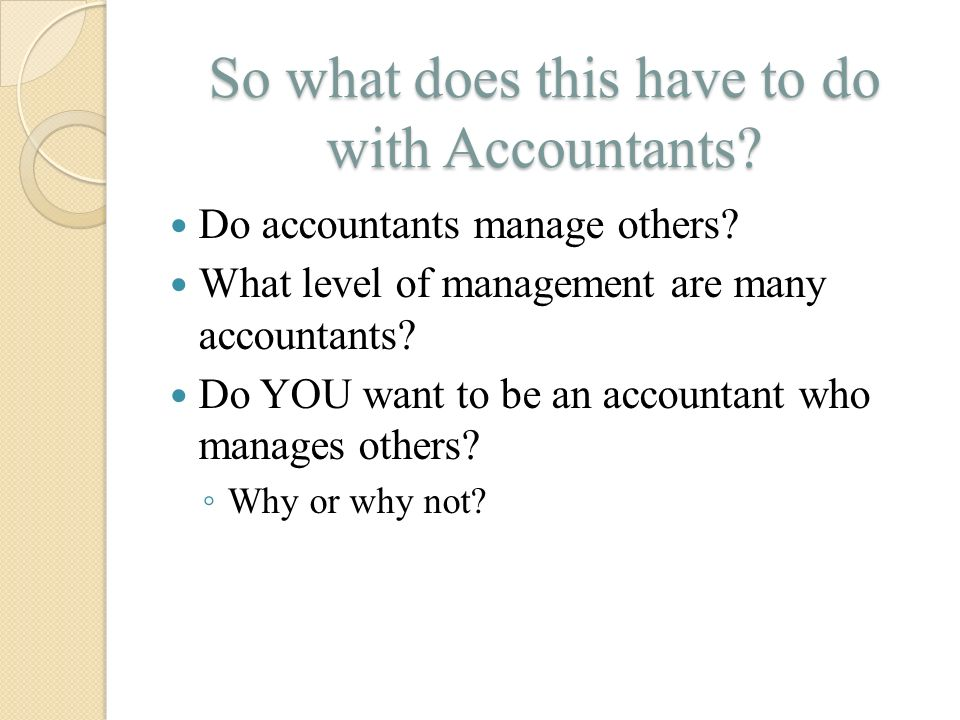 So what does this have to do with Accountants