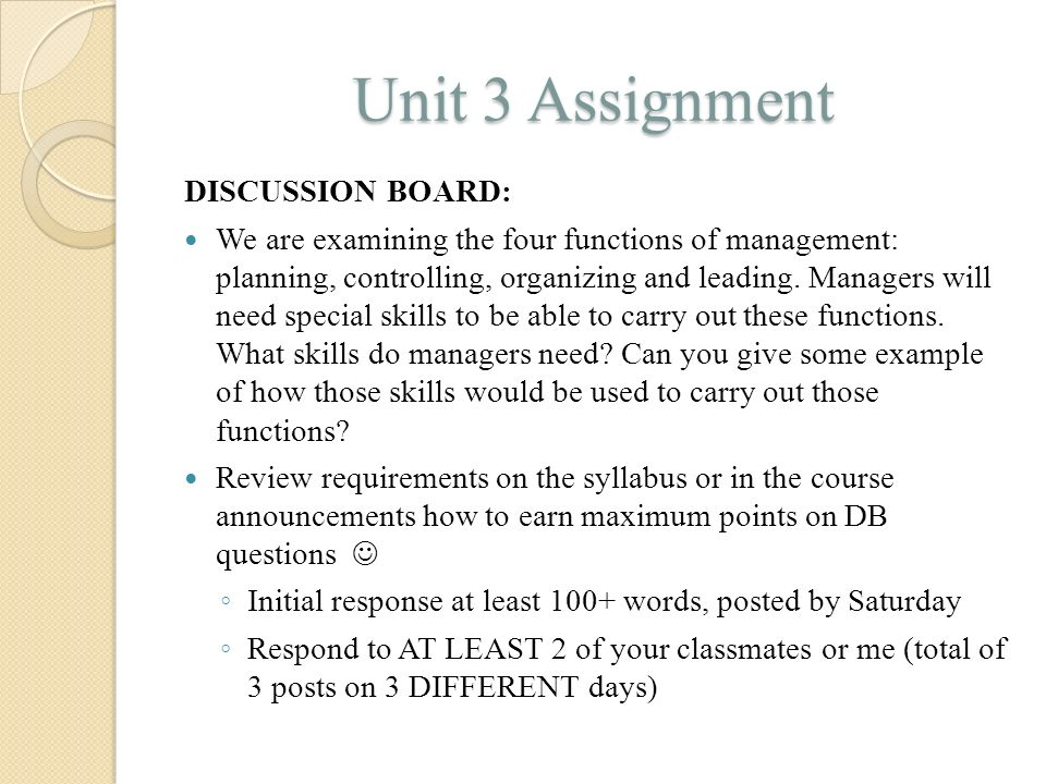 Unit 3 Assignment DISCUSSION BOARD: