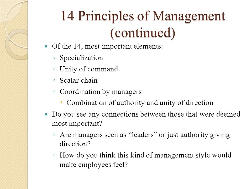 14 Principles of Management (continued)