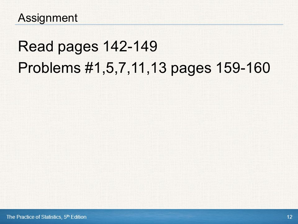 Read pages Problems #1,5,7,11,13 pages