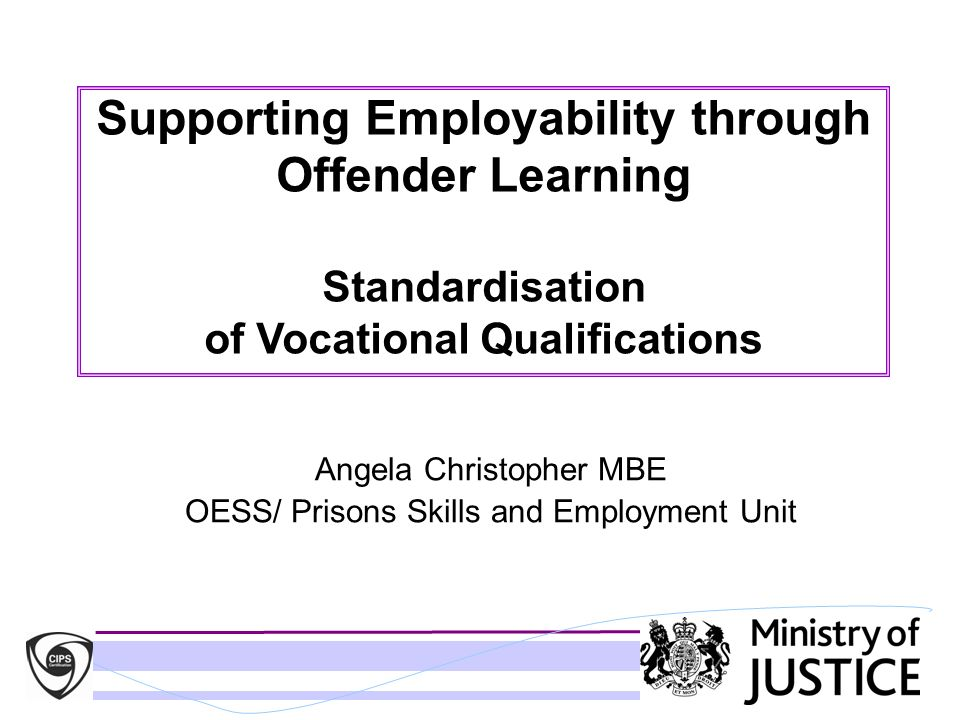 Angela Christopher MBE OESS/ Prisons Skills and Employment Unit