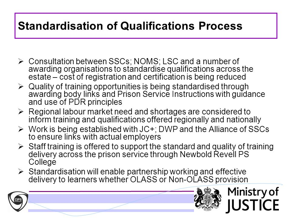 Standardisation of Qualifications Process