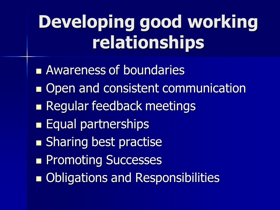 Developing good working relationships