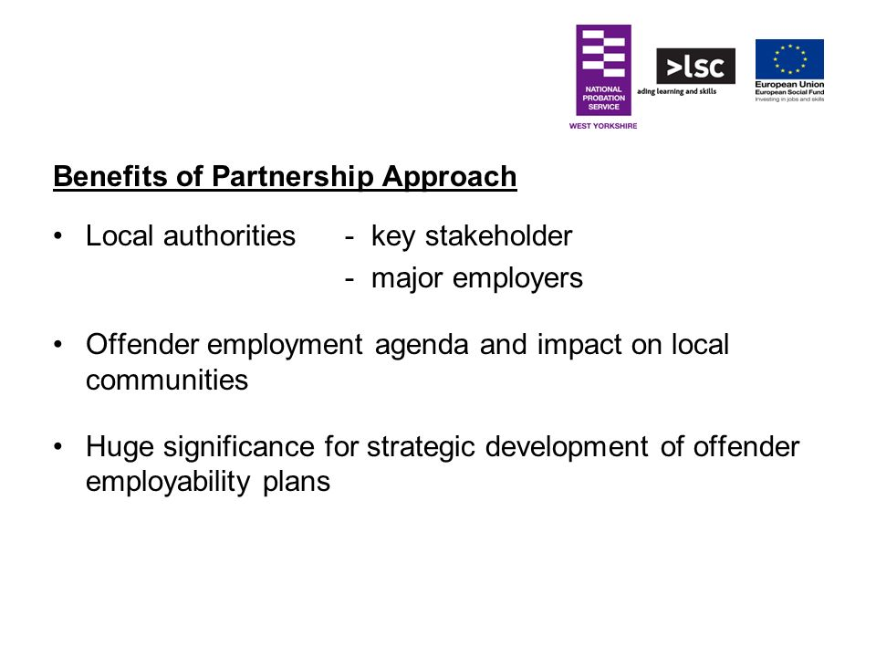 Benefits of Partnership Approach