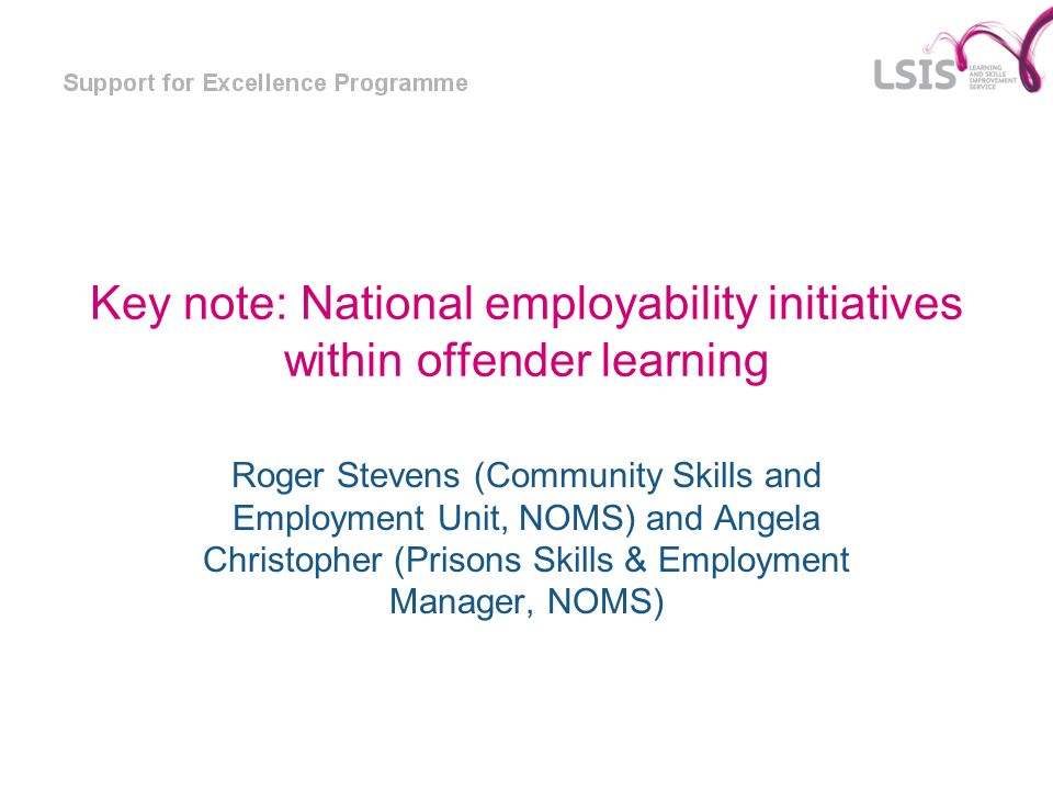 Key note: National employability initiatives within offender learning