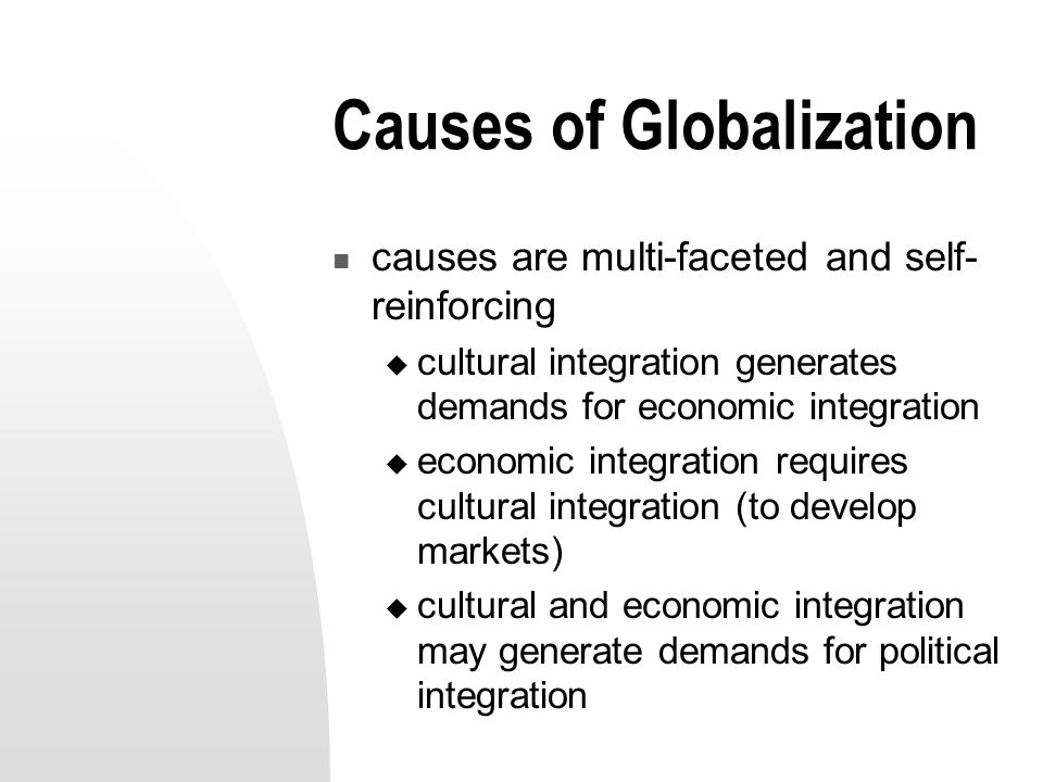 what is the cause of globalization
