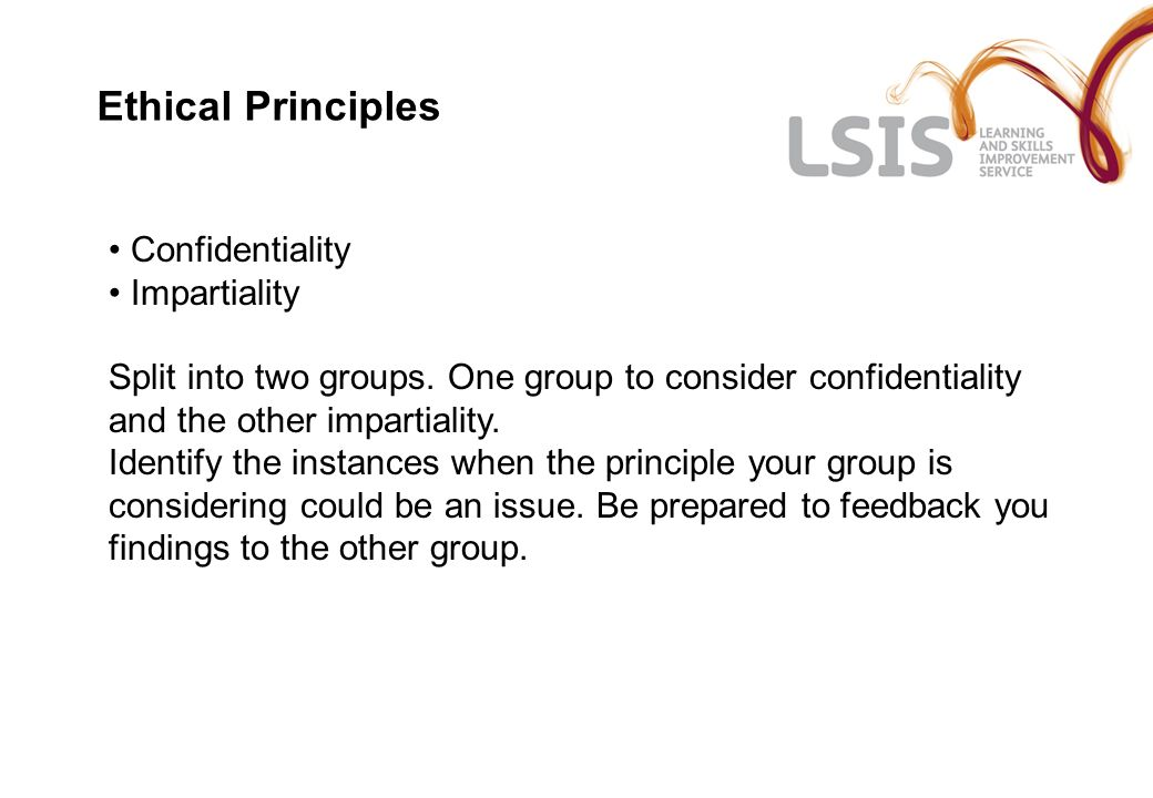 Ethical Principles Confidentiality Impartiality