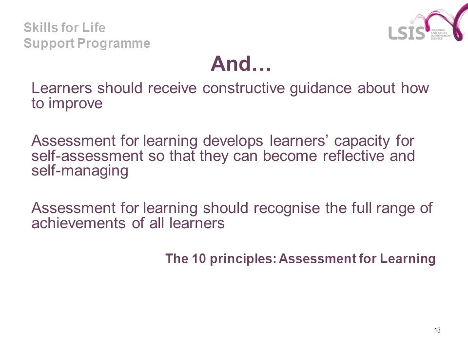 And… Learners should receive constructive guidance about how to improve.