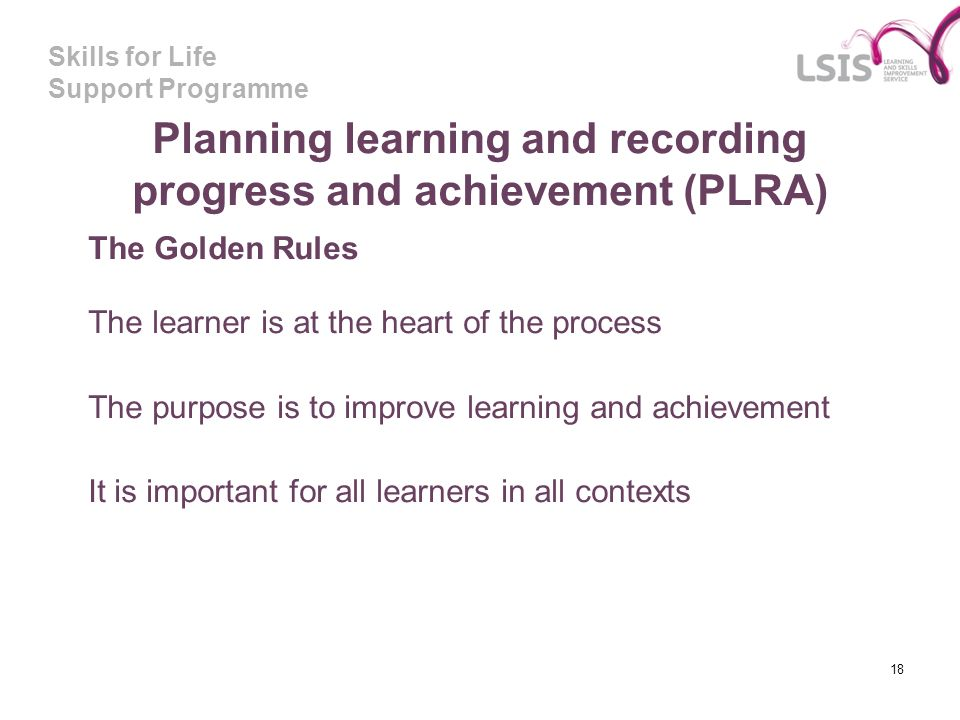 Planning learning and recording progress and achievement (PLRA)