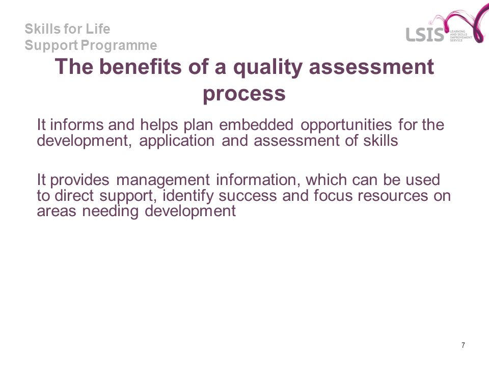 The benefits of a quality assessment process