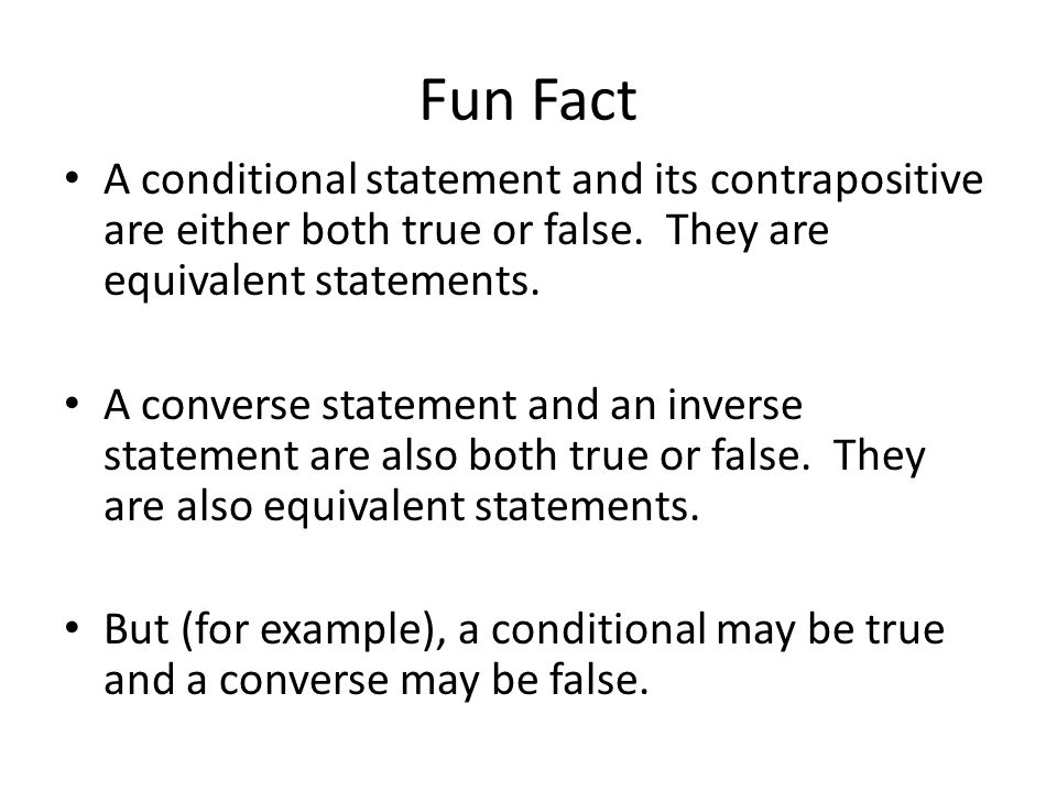 13ba8a2d2746c1 A converse statement and an inverse statement are also both true or false.  They are also equivalent statements. But (for example)