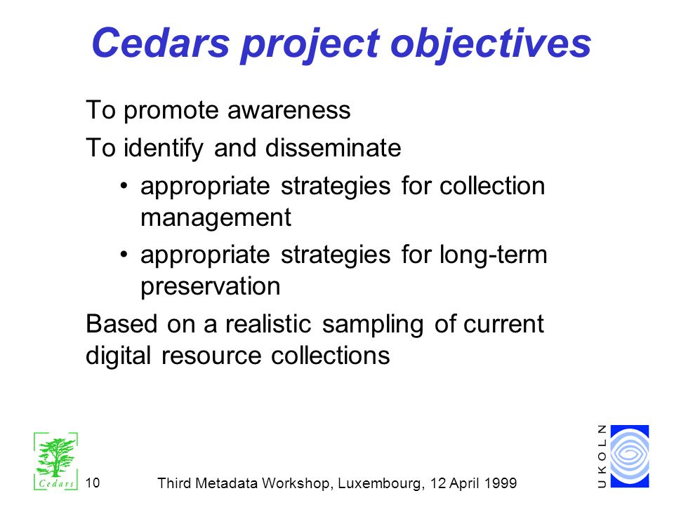 Cedars project objectives