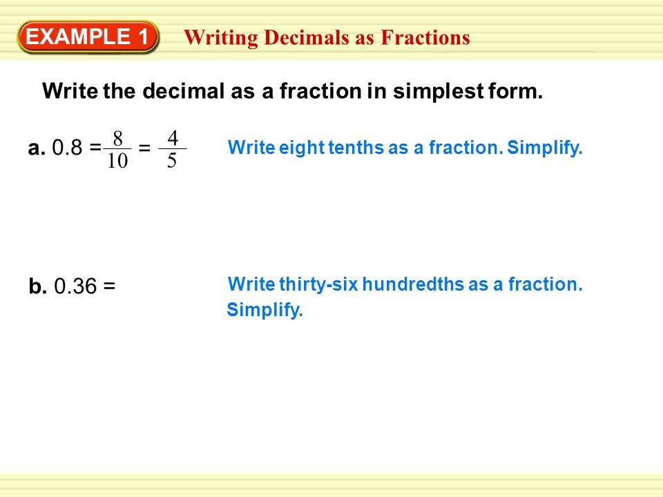 simplest form 0.8  EXAMPLE 14 Writing Decimals as Fractions - ppt video online ...