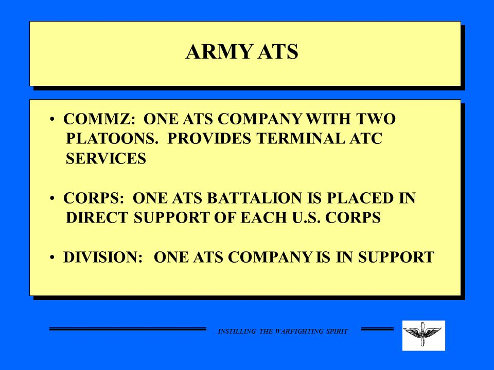 ARMY ATS COMMZ: ONE ATS COMPANY WITH TWO