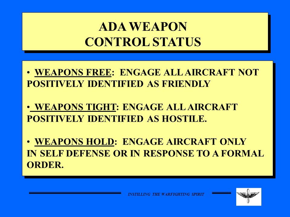 ADA WEAPON CONTROL STATUS
