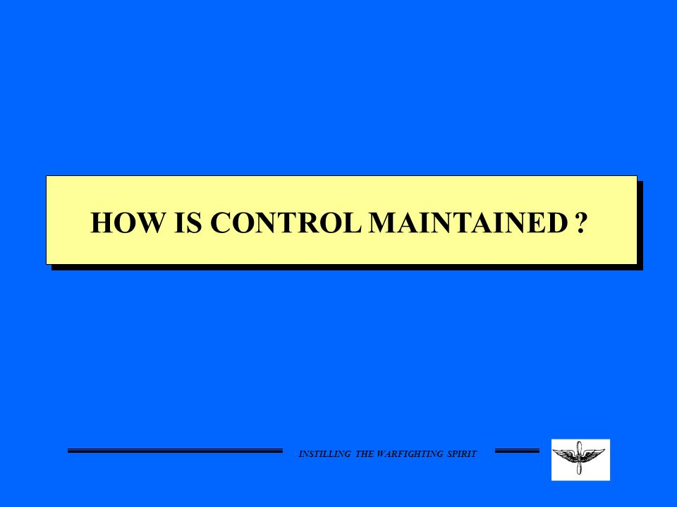 HOW IS CONTROL MAINTAINED