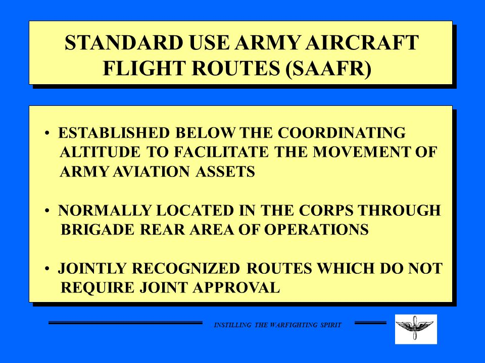 STANDARD USE ARMY AIRCRAFT FLIGHT ROUTES (SAAFR)