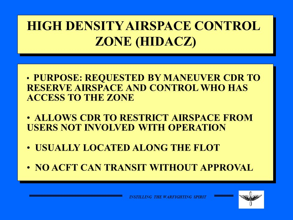 HIGH DENSITY AIRSPACE CONTROL ZONE (HIDACZ)