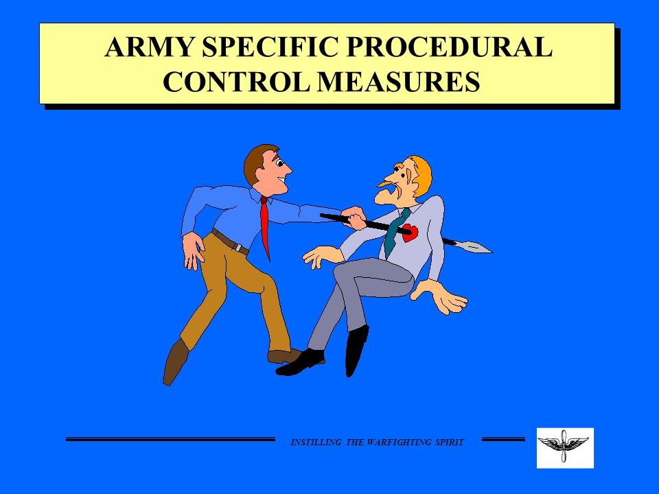 ARMY SPECIFIC PROCEDURAL CONTROL MEASURES